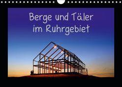 Berge und Täler im Ruhrgebiet (Wandkalender 2019 DIN A4 quer) von Nowaczyk,  Thomas
