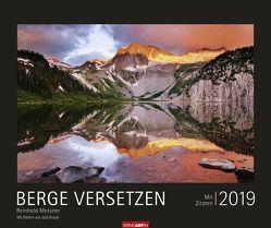 Berge versetzen – Kalender 2019 von Brauner,  Jack, Messner,  Reinhold, Weingarten