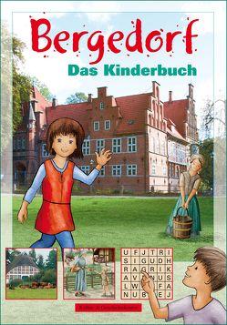 Bergedorf. Das Kinderbuch von Büchler,  Kirsten, Neiser,  Angelika, Römmer,  Christian