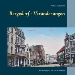 Bergedorf – Veränderungen von Hartmann,  Ronald