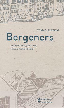 Bergeners von Espedal,  Tomas, Schmidt-Henkel,  Hinrich