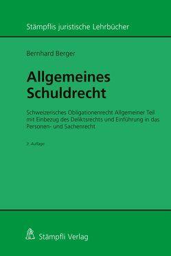 Allgemeines Schuldrecht von Berger,  Bernhard
