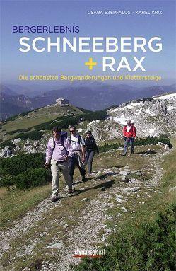 Bergerlebnis Schneeberg + Rax von Kriz,  Karel, Szepfalusi,  Csaba