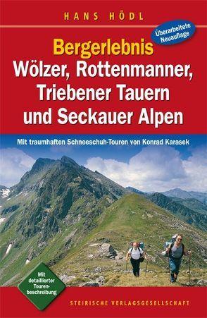 Bergerlebnis Wölzer, Rottenmanner, Triebener Tauern und Seckauer Alpen von Hödl,  Hans