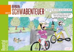 Bergers Schwabenteuer Band 102 von Berger,  Jo-Kurt