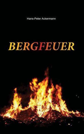 Bergfeuer von Ackermann,  Hans Peter