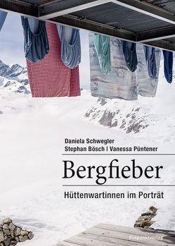 Bergfieber von Schwegler,  Daniela