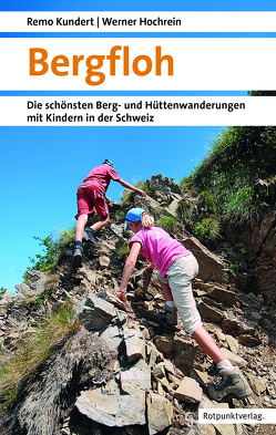 Bergfloh von Hochrein,  Werner, Kundert,  Remo