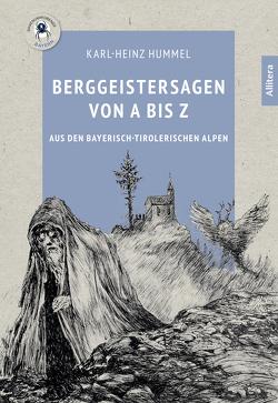 Berggeistersagen von A bis Z von Hummel,  Karl-Heinz, Wiedemann,  Bernd