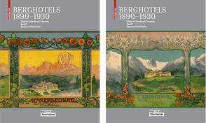 Berghotels 1890–1930: Südtirol, Nordtirol und Trentino von Schlorhaufer,  Bettina, Touriseum
