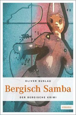 Bergisch Samba von Buslau,  Oliver