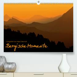 Bergische Momente (Premium, hochwertiger DIN A2 Wandkalender 2021, Kunstdruck in Hochglanz) von Odermatt,  Heike