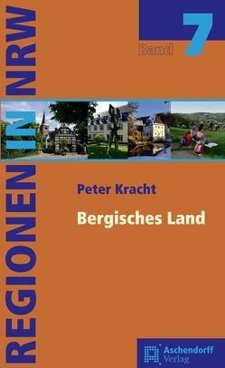 Bergisches Land von Kracht,  Peter