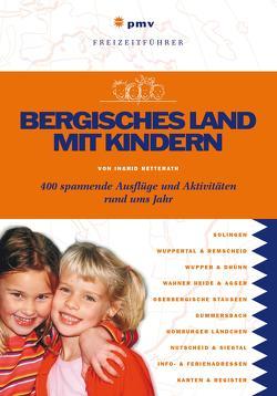 Bergisches Land mit Kindern von Retterath,  Ingrid