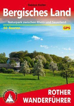 Bergisches Land von Keller,  Sabine