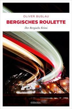 Bergisches Roulette von Buslau,  Oliver