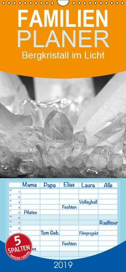 Bergkristall im Licht – Familienplaner hoch (Wandkalender 2019 , 21 cm x 45 cm, hoch) von Poetsch,  Rolf