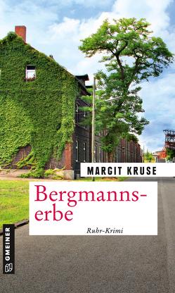 Bergmannserbe von Kruse,  Margit