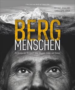 BERGmenschen von Bruckmann Verlag GmbH,  Michael, Jorda,  Christoph