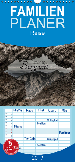 """Bergpixel """"kreuz und quer durch die Alpen"""" – Familienplaner hoch (Wandkalender 2019 , 21 cm x 45 cm, hoch) von Major,  Maik"""