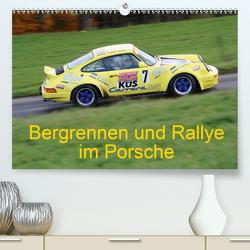 Bergrennen und Rallye im Porsche (Premium, hochwertiger DIN A2 Wandkalender 2021, Kunstdruck in Hochglanz) von von Sannowitz,  Andreas