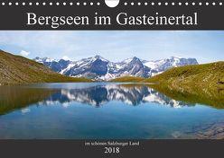 Bergseen im Gasteinertal (Wandkalender 2018 DIN A4 quer) von Kramer,  Christa