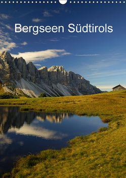 Bergseen Südtirols (Wandkalender 2018 DIN A3 hoch) von G.,  Piet