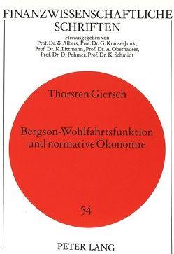 Bergson-Wohlfahrtsfunktion und normative Ökonomie von Giersch,  Thorsten