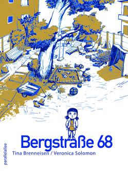 Bergstraße 68 von Brenneisen,  Tina, Solomon,  Veronica