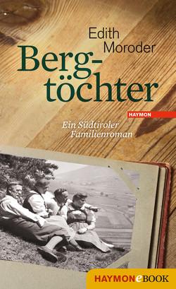 Bergtöchter von Moroder,  Edith