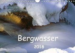 Bergwasser (Wandkalender 2018 DIN A4 quer) von Fischer,  Dieter