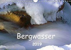 Bergwasser (Wandkalender 2019 DIN A4 quer) von Fischer,  Dieter