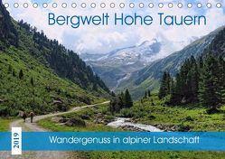Bergwelt Hohe Tauern – Wandergenuss in alpiner Landschaft (Tischkalender 2019 DIN A5 quer) von Frost,  Anja