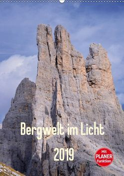 Bergwelt im Licht (Wandkalender 2019 DIN A2 hoch) von Kehl www.magical-light.de,  Michael