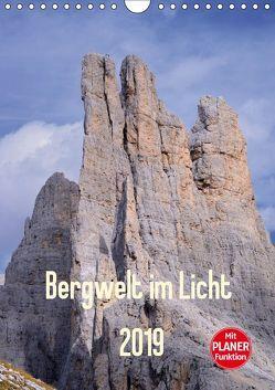 Bergwelt im Licht (Wandkalender 2019 DIN A4 hoch) von Kehl www.magical-light.de,  Michael