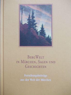 BergWelt – in Märchen, Sagen und Geschichten von Capiaghi,  Caroline, Lox,  Harlinda, Lutkat,  Sabine