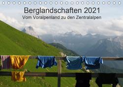 Bergwelten – Vom Voralpenland zu den Zentralalpen (Tischkalender 2021 DIN A5 quer) von Dietsch,  Monika