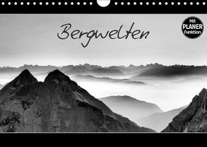 Bergwelten (Wandkalender 2018 DIN A4 quer) von Gernhardt,  Sonja