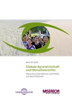 Bericht 2020: Globale Agrarwirtschaft und Menschenrechte von Heydenreich,  Cornelia, Paasch,  Armin