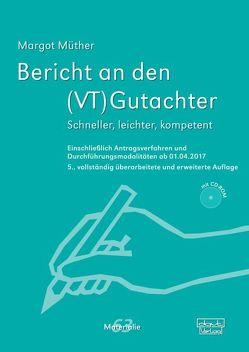 Bericht an den (VT)Gutachter von Müther,  Margot