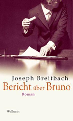Bericht über Bruno von Breitbach,  Joseph, Mettmann,  Wolfgang, Plettenberg-Serban,  Alexandra