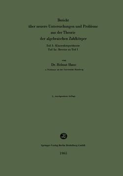 Bericht über neuere Untersuchungen und Probleme aus der Theorie der algebraischen Zahlkörper von Hasse,  Helmut