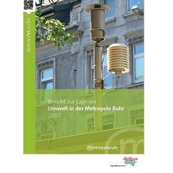 Bericht zur Lage der Umwelt in der Metropole Ruhr 2017 von Carow,  Ulrich
