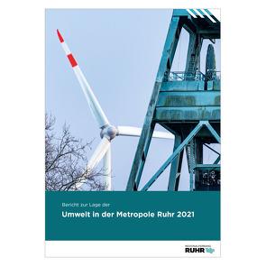 Bericht zur Lage der Umwelt in der Metropole Ruhr 2021 von Frense,  Nina