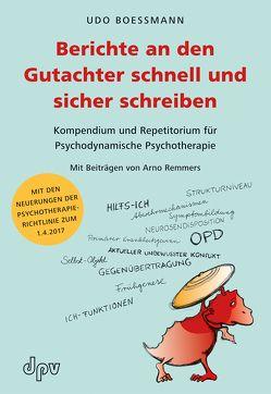 Berichte an den Gutachter schnell und sicher schreiben von Boessmann,  Udo