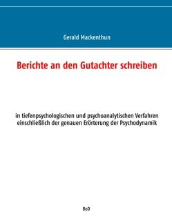 Berichte an den Gutachter schreiben von Mackenthun,  Gerald