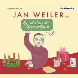 Berichte aus dem Christstollen von Weiler,  Jan