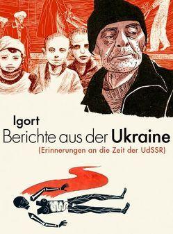 Berichte aus der Ukraine von Igort, Peduto,  Giovanni