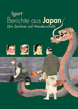 Berichte aus Japan 2 von Alfano,  Myriam, Igort