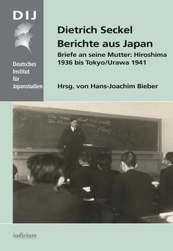 Berichte aus Japan von Bieber,  Hans-Joachim, Seckel,  Dietrich